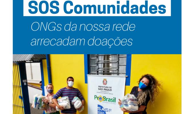 SOS Comunidades – ONGs da Rede Construindo o Futuro arrecadam doações para minimizar os impactos causados pelo novocoronavírus